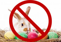 Say no the to Easter bunny